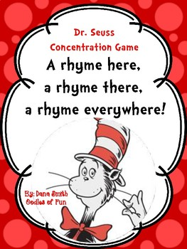 """A rhyme here, a rhyme there, a rhyme everywhere!"" Dr. Seuss concentration game"