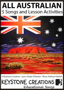 'ALL AUSTRALIAN' ~ 5 Curriculum Songs & Lesson Materials