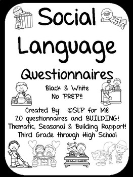 Social Language Questionnaires Intermediate to Upper Grades, Thematic, Seasonal