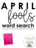 *APRIL FOOLS* Wordsearch