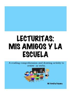 -AR VERBS LECTURITAS: MIS AMIGOS Y LA ESCUELA