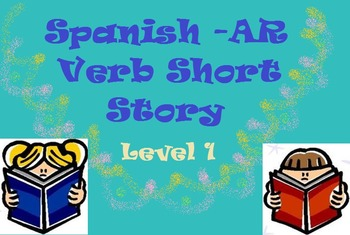 -AR Verb Conjugation Story (Spanish Level 1)