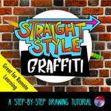 [ART ACTIVITY] Straight-Style Graffiti Drawings