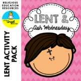 ** ASH WEDNESDAY AND LENT ** CHRISTIAN ACTIVITY PACK