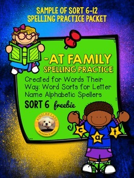 -AT Family Spelling Practice FREEBIE (Words Their Way Sort 6)