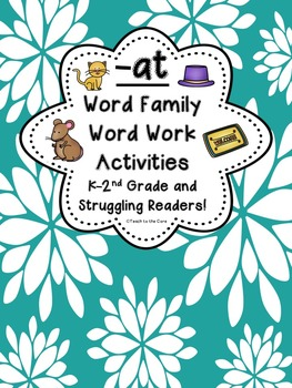 -AT Word Family Resources K-2 and Struggling Readers