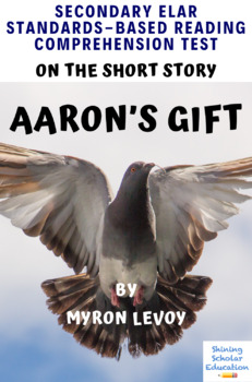 """""""Aaron's Gift"""" Short Story by Myron Levoy MC Reading Comprehension Test"""