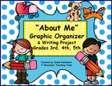 """""""About Me"""" Graphic Organizer & Writing Project"""