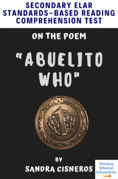 """Abuelito Who"" Poem by Sandra Cisneros MC Reading Analysis & Comprehension Test"