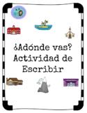 ¿Adónde vas?- Spanish Writing Worksheet