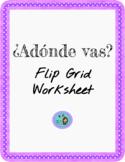 ¿Adónde vas en...?- Flipgrid Worksheet