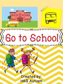 (Adapted Book) Go to School