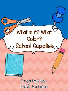 (Adapted Book) What is it? What Color? School Supplies