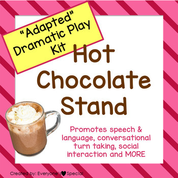 """""""Adapted Dramatic Play"""" Hot Chocolate Stand"""