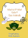 (Adapted book) What is it? What color? Sea Animals
