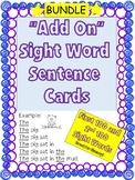 """Add On"" Sight Word Sentence Cards- BUNDLE"