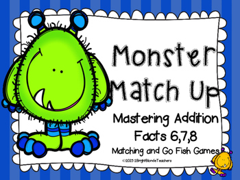 {{Addition Monster Match Up - Sixes, Sevens, Eights}}