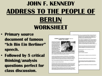 """Address to the People of Berlin"" - Kennedy - Cold War - US History/APUSH"