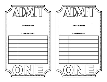 """""""Admit One"""" About Me and Student Schedule"""