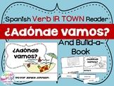 ¿Adónde vamos? Spanish Verb IR Town Reader & Build-A-Book