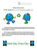 """""""Advanced"""" Where Does It Go?  A Kid's Guide to Recycling,"""
