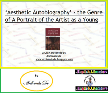 'Aesthetic Autobiography' - the Genre of A Portrait of the