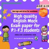 [Age 6-14] Mock English Exam Paper (P.1 - F.3 students)
