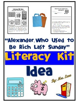 """Alexander, Who Used to Be Rich Last Sunday"" Literacy Kit Idea"