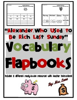 """Alexander, Who Used to Be Rich Last Sunday"" Vocabulary Flapbooks"