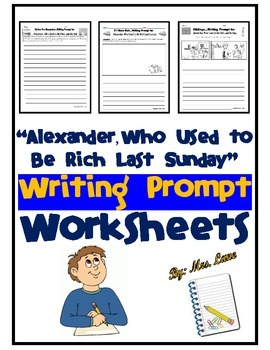 """""""Alexander, Who Used to Be Rich Last Sunday"""" Writing Prompt Worksheets"""