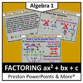 (Alg 1) Factoring ax2 + bx + c in a PowerPoint Presentation