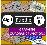 (Alg 1) Graphing Quadratic Functions {Bundle} in a PowerPoint Presentation