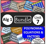 (Alg 1) Polynomial Equations and Factoring {Bundle} in a PowerPoint Presentation