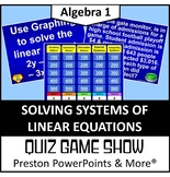(Alg 1) Quiz Game Show Solving Systems of Linear Equations in a PowerPoint