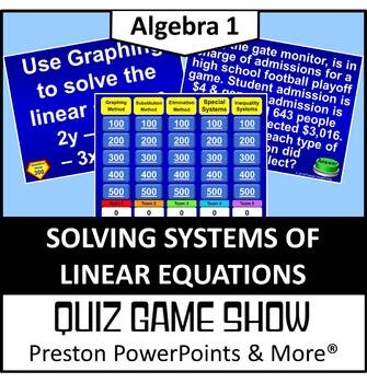 (Alg 1) Quiz Game Show Solving Systems of Linear Equations