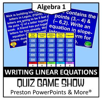 (Alg 1) Quiz Show Game Writing Linear Equations in a PowerPoint Presentation