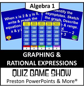 (Alg 1) Quiz Show Game Graphing and Rational Expressions in a PowerPoint