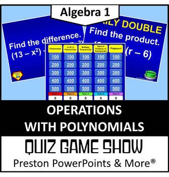 (Alg 1) Quiz Show Game Operations with Polynomials in a PowerPoint Presentation