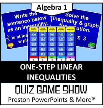 (Alg 1) Quiz Show Game Solving One-Step Linear Inequalities in a PowerPoint