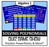 (Alg 1) Quiz Show Game Solving Polynomials in a PowerPoint Presentation