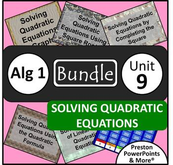 (Alg 1) Solving Quadratic Equations {Bundle} in a PowerPoint Presentation