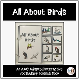 """All About Birds"" An AAC Adapted Interactive Science Book"