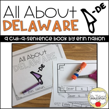 """""""All About Delaware"""" a cut-a-sentence book"""