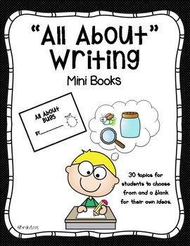 """""""All About"""" Writing Mini Books"""