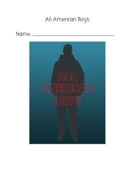"""All American Boys""- Chapter-by-Chapter Reading Comprehension Questions"