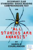 """""""All Stories Are Anansi's"""" by Harold Courlander Reading Comprehension Test"""