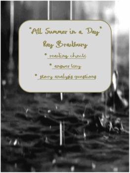 """""""All Summer in a Day"""":  Reading Check and Analysis Questions"""