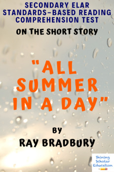 """""""All Summer in a Day"""" Short Story by Ray Bradbury Multiple-Choice Reading Test"""