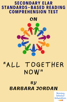 """""""All Together Now"""" Nonfiction by Barbara Jordan  Reading Comprehension Test"""