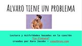 """Álvaro tiene un problema"":  A mini-story-unit based on ""La Cintura"""